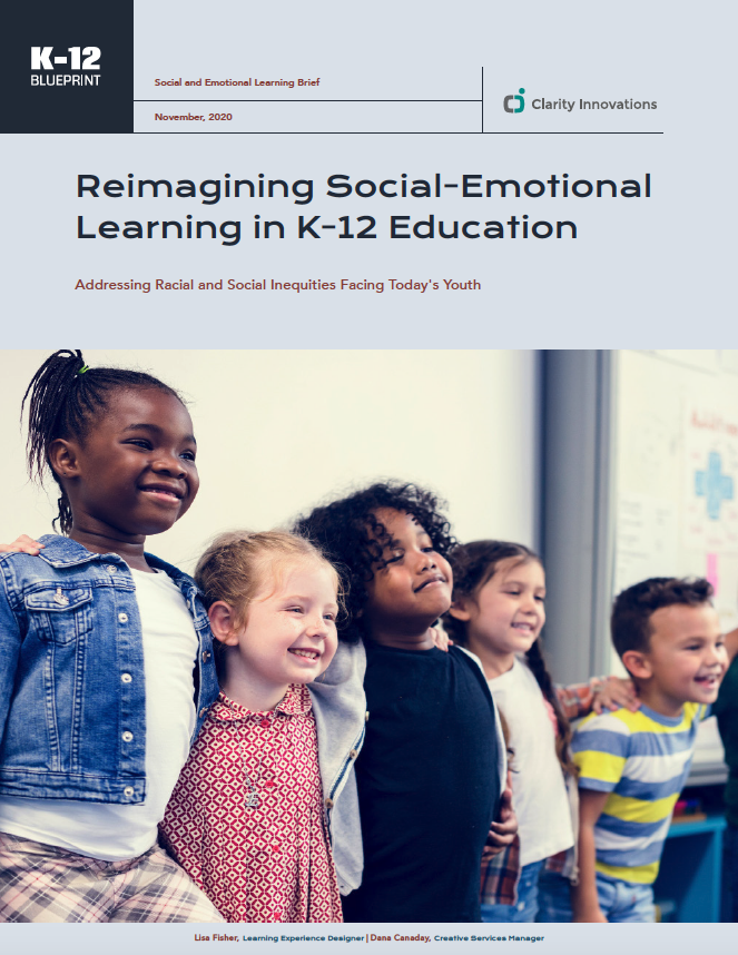 Reimagining Social-Emotional Learning in K-12 Education