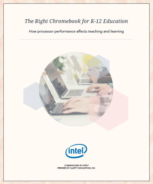 The Right Chromebook for K-12 Education Whitepaper