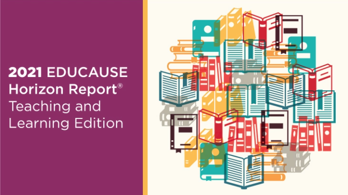 The 2021 EDUCAUSE Horizon Report | Teaching and Learning Edition