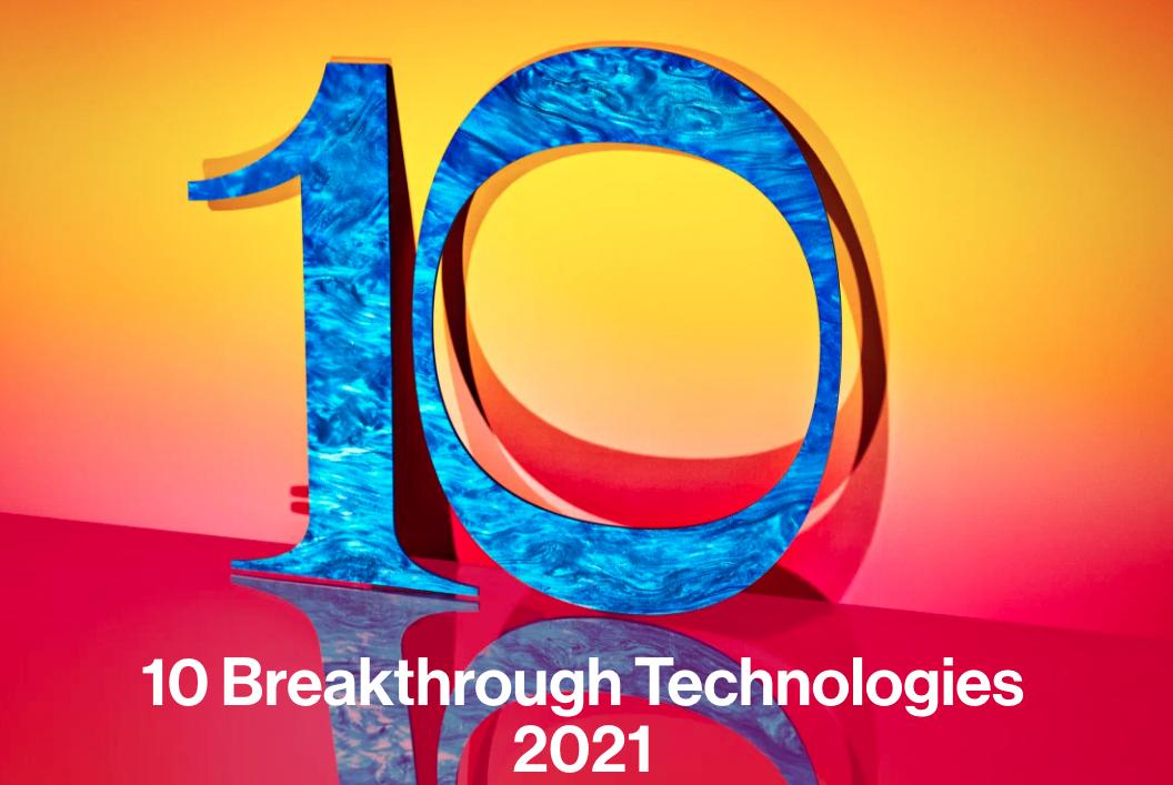 10 Breakthrough Technologies for 2021