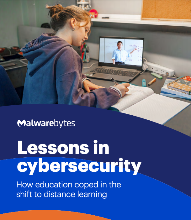 The Lessons in Cybersecurity: How Education Coped in the Shift to Distance Learning Report