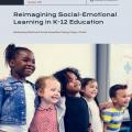 Reimagining Social-Emotional Learning in K-12 Education